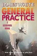 General Practice (Sector General, #7-8)