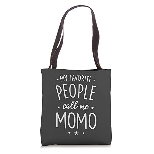 Momo Gift: My Favorite People Call Me Momo Tote Bag