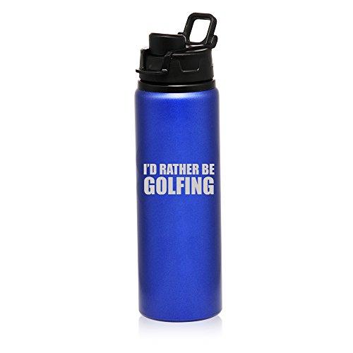25 oz Aluminum Sports Water Travel Bottle I'd Rather Be Golfing (Blue)