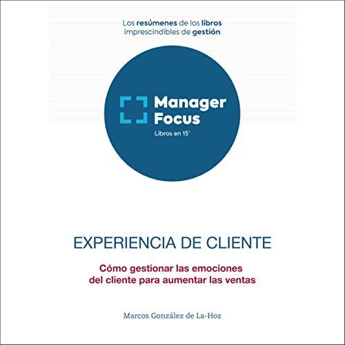 Diseño de la portada del título Resumen de Experiencia de cliente de Marcos González de La-Hoz