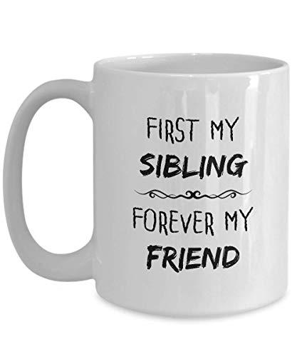 Taza de café con texto en inglés 'Sibling Forever My Friend' (325 ml), color blanco