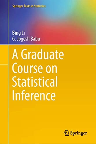 A Graduate Course on Statistical Inference (Springer Texts in Statistics)