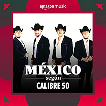 México según Calibre 50