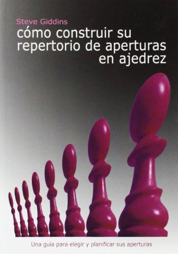 Cómo construir su repertorio de aperturas en ajedrez
