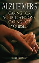 Alzheimer's by Sharon Fish Mooney (2008-05-23)