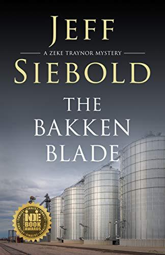 The Bakken Blade by Jeff Siebold ebook deal