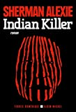 Indian Killer (A.M. TER.AMER.) (French Edition)
