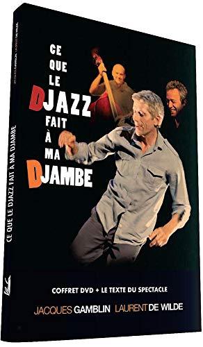 Ce que le Djazz fait à ma djambe [Francia] [DVD]