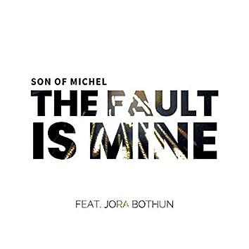 The Fault is Mine (feat. Jora Bothun)