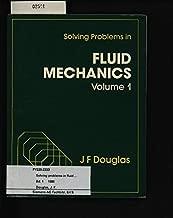 Solving problems in fluid mechanics (v. 1)