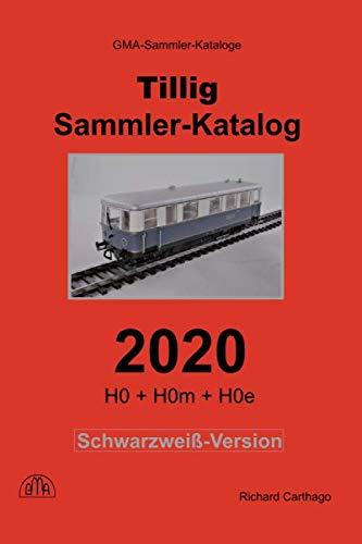 Tillig Sammler-Katalog 2020 Schwarzweiß-Version: H0 + H0m