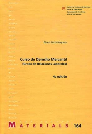 Curso de Derecho Mercantil (Relacions Laborals): 164 (Materials)