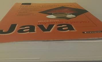Myslíme v jazyku Java knihovna programátora [ Bruce Eckel] (Czech Edition of Thinking in Java 2nd Edition)