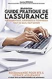 Guide Pratique de l'Assurance 2021 - Fondamentaux Juridiques & Techniques