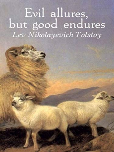 Evil allures, but good endures (English Edition)