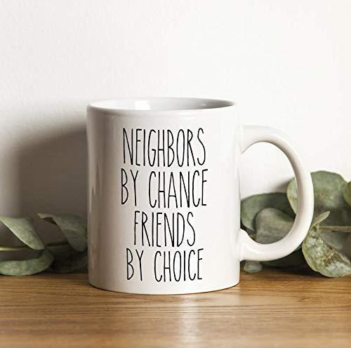 N\A Taza de Vecino Regalo de mudanza de Vecino Best Neighbor Ever Neighbor Gifts Vecinos de Chance Friends by Choice Gift for Neighbor Gift
