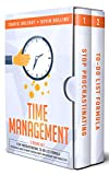 Time Management: 2 Books in 1: Stop Procrastinating, To-Do List Formula - The Ultimate Guide To Brake Your Bad...