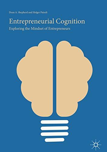 Entrepreneurial Cognition: Exploring the Mindset of Entrepreneurs (English Edition)