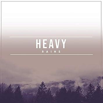 # Heavy Rains