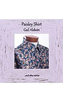 Paisley Shirt by [Gail Aldwin]