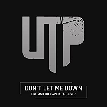 Don't Let Me Down (Metal Cover)