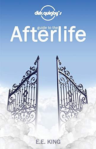 Image of Dirk Quigby's Guide to the Afterlife: All You Need to Know to Choose the Right Heaven