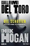 Chuck Hogan, Guillermo del Toro: Die Schatten