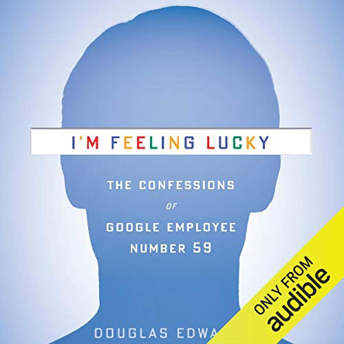 I'm Feeling Lucky Audiobook By Douglas Edwards cover art