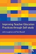 Improving Teacher Education Practices through Self-study