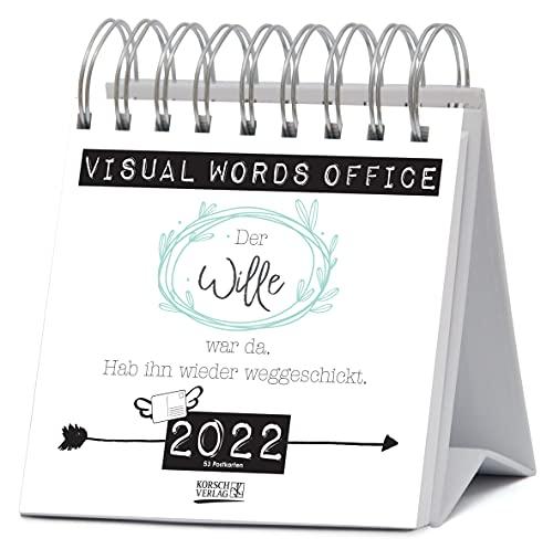 Visual Words Office 2022: Aufstellbarer Typo-Art Postkartenkalender. Jede Woche ein neuer Spruch. Hochwertiger Wochenkalender für den Schreibtisch