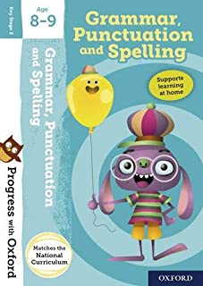 Progress with Oxford:: Grammar, Punctuation and Spelling Age 8-9