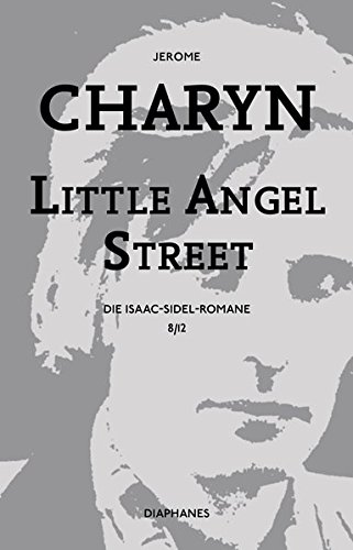 Little Angel Street: Die Isaac-Sidel-Romane, 8/12