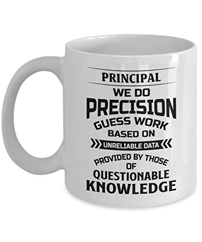 N\A Taza Principal - Hacemos un Trabajo de precisión basado en Datos Poco fiables - Taza de té y café de cerámica novedosa y Divertida Regalos geniales para Hombres o Mujeres con Caja de Regalo