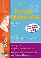 Erfolg im Mathe-Abi 2022 Hessen Grundkurs Pruefungsteil 2: Wissenschaftlicher Taschenrechner