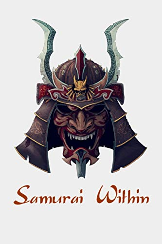 Samurai Within: Samurai Warrior Bushido Mask Japanese Oni Sketchbook/Sticker Book for Boys or Girls ~ Happy Birthday Journal Gift   100 Notebook Lined Pages