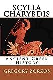 Scylla And Charybdis: Ancient Greek History (Greek Edition)