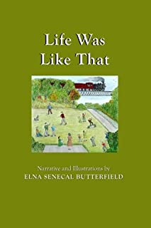 Life Was Like That: Black & White illustrations (My Times Remembered: Recollections of a 1940s Childhood in Vermont)