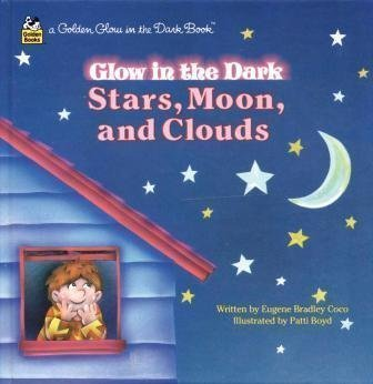 Stars, Moon, Clouds (Golden Glow in the Dark Book)