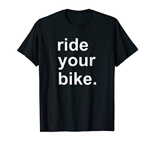 Ride Your Bike | Bicycles | Cycling | Gifts For Cyclists