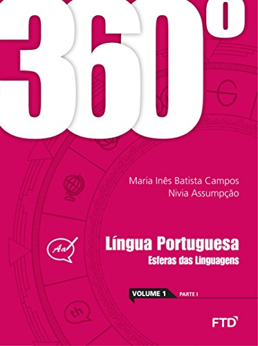 360º - Língua Portuguesa: Esferas das Linguagens - Conjunto (Volume 1)