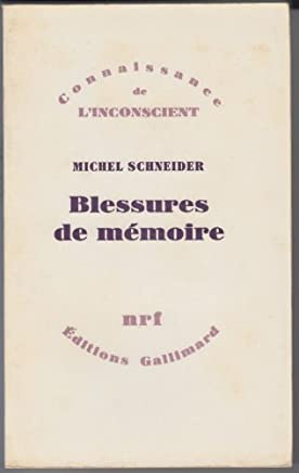 Blessures de memoire