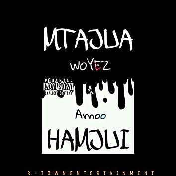 Mtajua Hamjui (feat. Arnoo)