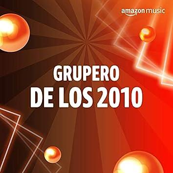 Grupero de los 2010