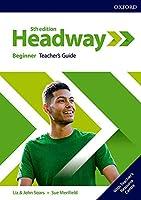 Headway: Beginner: Teacher's Guide with Teacher's Resource Center