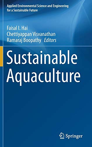 Sustainable Aquaculture (Applied Environmental Science and Engineering for a Sustainable Future)