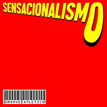 Sensacionalismo