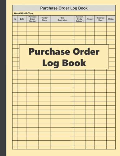 Purchase Order Log Book: Basic Purchase Order Tracking Book | Tracking Organizer For Small Business (8.5