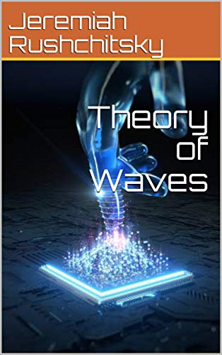 Theory of Waves (English Edition)