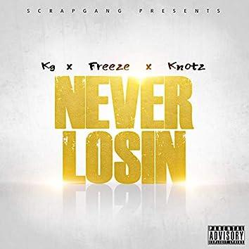 Never Losin