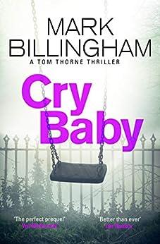 Cry Baby (Tom Thorne Novels) by [Mark Billingham]